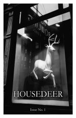 The cover of Housedeer No 1 about Liza Stelle is a photo by Berenice Abbott of an artificial white deer hanging in a store window